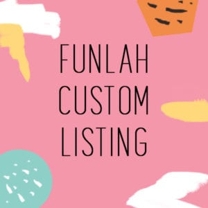 FUnlah custom listing 1
